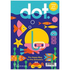 In this new edition, DOT takes its little readers on a journey under the sea! He turns into a sea animal for every new day of the week: Monday, he is a crab, Tuesday an octopus! Children's Book Illustration, Graphic Design Illustration, Kids Graphic Design, Unique Kids Toys, Buch Design, Magazines For Kids, Design Poster, Kids Logo, Kids Branding