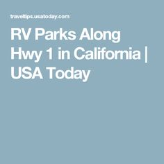 RV Parks Along Hwy 1 in California   USA Today
