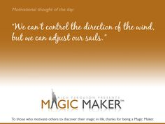 One of the quotes from Magic Maker™ Motivational program for at risk youth