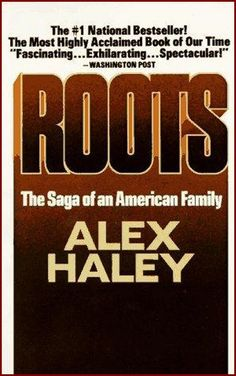 Alex Haley -- Roots