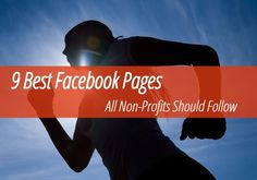 9 Best #Facebook Pages All Non-Profits Should Follow | from @WSBis | #Nonprofit #SocialMedia | for Wise Stamp Media