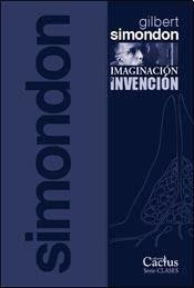 IMAGINACIÓN E INVENCIÓN – GILBERT SIMONDON