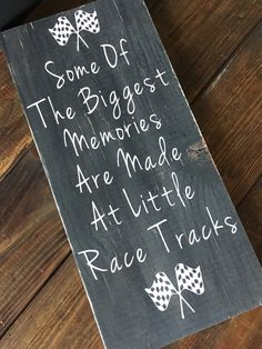 Some of the biggest memories are made at little race tracks, racing sign distressed wooden sign with vinyl lettering and sawtooth hanger Racing Wallpaper, Dirt Bike Room, Car Bedroom, Racing Bedroom, Car Nursery, Racing Quotes, Race Car Quotes, Bike Quotes, Kart Racing