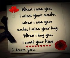 Love Your Smile Quotes | ... Your Smile, I Miss Your Hug, When I Hug You, I Want Your Kiss. I Love