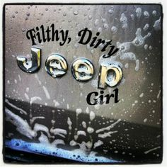 Filthy, Dirty Jeep girl. On a ZJ ;) Shazzstyles.com Now thats funny