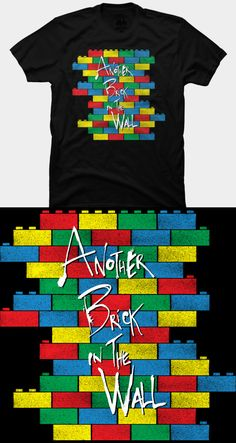 Lego Pink Floyd The Wall T Shirt | Parodying Pink Floyd's awesome album. The wall is made out of Lego bricks with the line 'Another Brick In The Wall', which is written on the blocks. | Visit http://shirtminion.com/2015/03/lego-pink-floyd-the-wall-t-shirt/