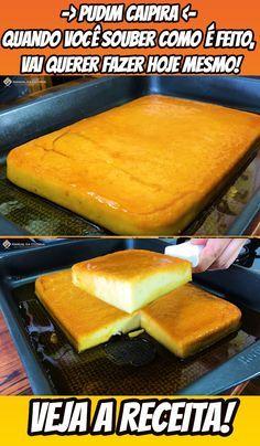 Pudim Caipira: quando você souber como é feito, vai querer fazer hoje mesmo! #pudim #pudimcaipira #sobremesa #doce #receita #manualdacozinha