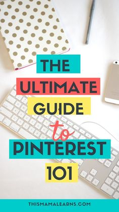 The Ultimate Guide to Getting Started on Pinterest