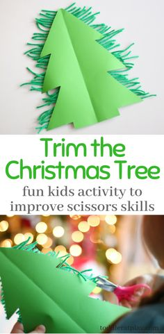 This super easy and fun crafts is awesome at improving scissors skills, hand-eye coordination and keeping your little one busy! Christmas Activities For Kids, Outdoor Activities For Kids, Toddler Activities, Christmas Crafts, Christmas Tree, Christmas Ideas, Preschool Christmas, Xmas, Toddler Crafts