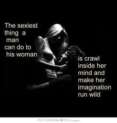 """""""Who agrees with this?🙌🏼 of course a little present from Sexelle can help along the way! Hot Quotes, Kinky Quotes, Badass Quotes, Seductive Quotes, Naughty Quotes, Thats The Way, Love Quotes For Him, My Guy, Along The Way"""