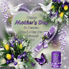 Happy Mothers Day In Heaven Love And Miss You mothers day happy mothers day happy mothers day pictures mothers day quotes happy mothers day quotes mothers day quote mother's day happy mother's day quotes mothers day in heaven quotes Mothers In Heaven Quotes, Happy Mother Day Quotes, Mom Quotes, Famous Quotes, Qoutes, Mother's Day In Heaven, Mother In Heaven, Happy Mother's Day Gif, Happy Mom Day