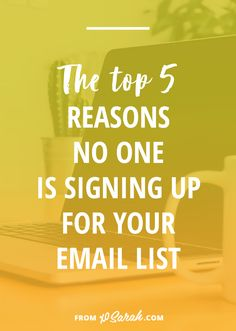 The top 5 reasons no one is signing up for your email list (XO Sarah) E-mail Marketing, Marketing Website, Email Marketing Design, Email Marketing Strategy, Email Design, Content Marketing, Business Marketing, Affiliate Marketing, Business Tips