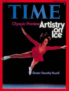 - Dorothy Hamill This photo was taken for Time magazine before she struck gold at Innsbruck. Later, she would win the World championship in Goteborg (Gothenburg), Sweden. Ice Skating, Figure Skating, 1976 Olympics, Dorothy Hamill, Time Magazine, Magazine Covers, Ice Show, Olympic Gold Medals, Athletic Women