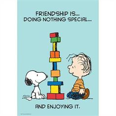Friendship Is… Doing Nothing Special… And Enjoying It classroom poster, feat… Friendship Is… Doing Nothing Special… And Enjoying It classroom poster, featuring the Peanuts comic strip characters created by Charles Schulz, United States, by Eureka School. Peanuts Cartoon, Peanuts Snoopy, Peanuts Comics, Funny Cartoons, Funny Comics, Funny Memes, Caricature, Snoopy Quotes, Peanuts Quotes