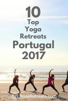 Have you ever wondered if a place on Earth exists that is absolutely perfect? A place where the vibe is so powerfully relaxing that not a single soul is agitated anywhere you look. A place where the sun shines so brightly that your skin gently sizzles to a golden perfection....yep. It's Portugal :) Check it out @ https://bookretreats.com/blog/10-top-yoga-retreats-in-portugal-2017/