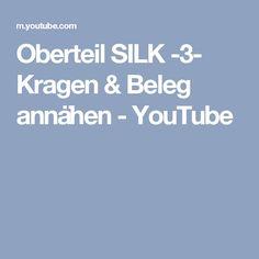 Oberteil SILK -3- Kragen & Beleg annähen - YouTube
