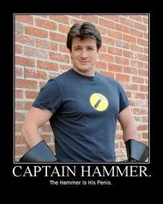 Captain Hammer, corporate tool. I love Dr. Horrible's Sing-Along Blog.
