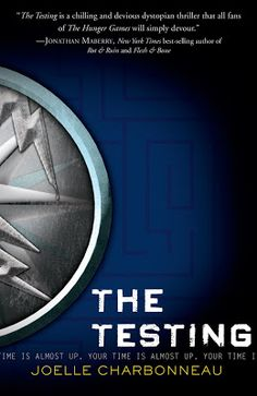 The Testing by Joelle Charbonneau. Love this new dystopian series.