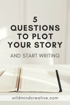 Writing a plot outline needn't be hard. Plot out your story by asking these 5 important questions.
