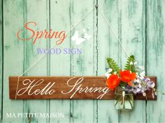 Hello Spring Wood Sign with jar by Ma Petite Maison #thecreativefactory #handmadespring