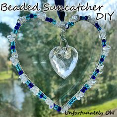 Unfortunately Oh!: Heart Sun Catcher DIY