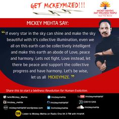 "#GetMickeyMized:  ""Lets not fight, #Love instead, let there be #peace and support the collective progress and have #harmony. Let's be wise, let us all #MICKEYMIZE.""  Share this to start a #Wellness Revolution for Human Evolution.  #MickeyMehta #Quote"