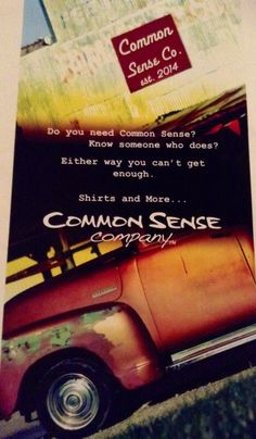 The new flyer for #CommonSenseCompany love the #oldtruck. Getting busy selling #shirts