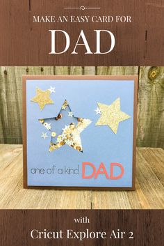 Use your Cricut Explore Air 2 to make a Father's Day shaker card!