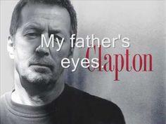 Eric Clapton-My father`s eyes Lyrics