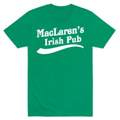 MacLaren's Irish Pub - There are few pubs where you can go to always meet with good friends to work out your problems. Rock this homage to one of the most famous pubs of all time. Perfect for lovers of television and getting your drink on.