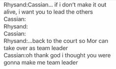 Wouldn't amren be the leader?? Whatever, they would all be better leaders than Cassian