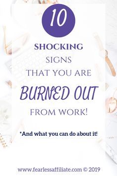 10 shocking signs that you are burned out from work is no joke! If you are suffering from these signs, then consider creating passive income in the form of a side hustle. Take the pressure off of yourself by choosing your future. Join the thousands of bloggers who are creating their own future while earning a good income. #workfromhome #jobburnout #burnedoutfromwork #makemoneyonline