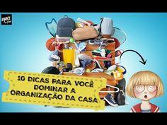 10 DICAS PARA VOCÊ DOMINAR A ORGANIZAÇÃO DA CASA   Organize sem Frescuras!