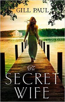 Amazon.com: The Secret Wife (9780008102142): Gill Paul: Books 11-8-16