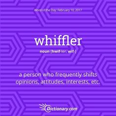 whiffler? #wordoftheday