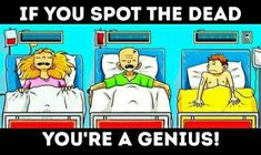 If you spot the dead you are a genius Picture Puzzles Brain Teasers, Brain Teasers Pictures, Hard Brain Teasers, Brain Teasers Riddles, Brain Teaser Puzzles, Brain Teasers With Answers, Riddles With Answers, Tricky Riddles, Jokes And Riddles