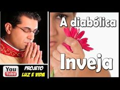 A Diabólica Inveja - Pe. Chrystian Shankar
