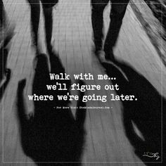 Walk with me... - https://themindsjournal.com/walk-with-me/