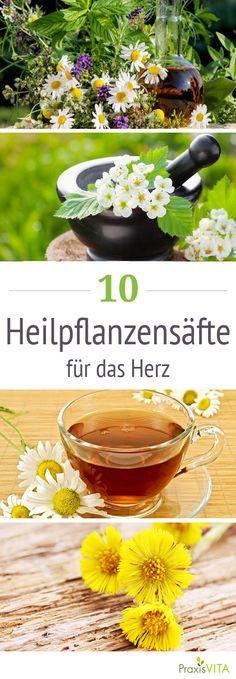 Mit Heilpflanzen lassen sich Tees und Säfte herstellen, um Alltagsbeschwerden vorzubeugen und das Herz zu stärken.