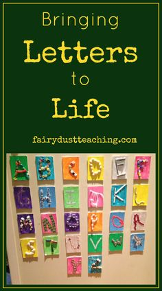 Fairy Dust Teaching: Activities to help bring letters to life.