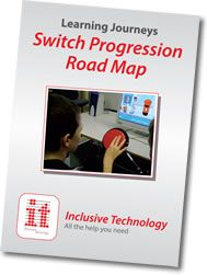 Teaching Learners with Multiple Special Needs: Free Switch Progression Road Map