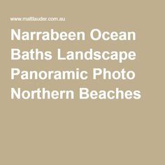 Narrabeen Ocean Baths Landscape Panoramic Photo Northern Beaches