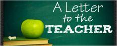 Dear Teacher, From Parent