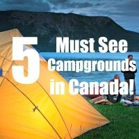 5 Must see Campgroun