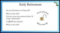Can QROPS allow you to retire before the state retirement age of