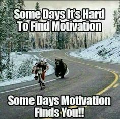 Some days it's hard to find motivation... ...Some days motivation finds you!...