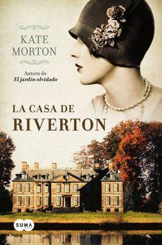 """EL LIBRO DEL DÍA:  """"La casa de Riverton"""", de Kate Morton.  ¿Has leído este libro? ¿Te gustaría ayudar con tu voto y comentario a que otros lectores se hagan una idea del mismo en la web? Entra en el siguiente enlace y deja tu valoración: http://www.quelibroleo.com/la-casa-de-riverton ¡Muchísimas gracias! 18-3-2013:"""
