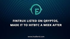 FintruX Listed on Qryptos, Made it to HitBTC a week after Cryptocurrency News, Blockchain, The Borrowers, Online Business, How To Make