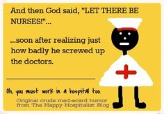*** Thank GOD for nurses!
