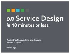 Practice and value of Service Design by Adaptive Path